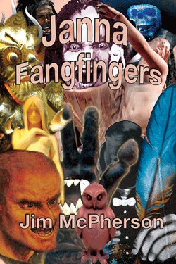 Tentative cover for Janna Fangfingers, collage by Jim McPherson, 2011