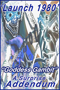 Launch 1980 advisement re Goddess Gambit; original artwork Verne Andru, adjustment by Jim McPherson