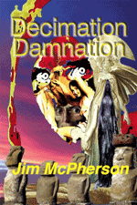Final digital cover for Decimation Damnation, collage by Jim McPherson, 2016