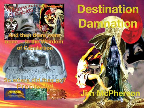 Rough draft of possible cover for Destination Damnation